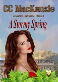 A Stormy Spring by CC Mackenzie